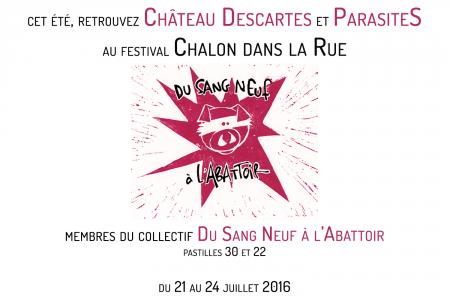 Cet été retrouvez Château Descartes et ParasiteS au festival Chalon dans la Rue