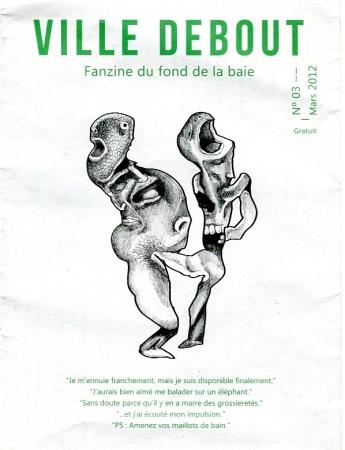 Ville Debout, fanzine du fond de la baie © Desfigures