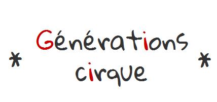 Générations Cirque